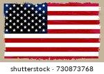 grunge american flag.vintage... | Shutterstock .eps vector #730873768