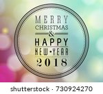 merry christmas and happy new... | Shutterstock . vector #730924270