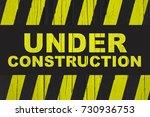 under construction warning sign ... | Shutterstock . vector #730936753