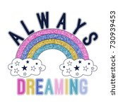 always dreaming slogan and... | Shutterstock .eps vector #730939453