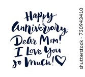 happy anniversary  dear mom  i... | Shutterstock .eps vector #730943410