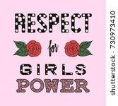 respect girl power fashion... | Shutterstock .eps vector #730973410