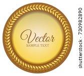 golden laurel wreath. seal.... | Shutterstock .eps vector #730982890