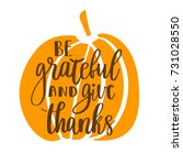 be grateful and give thanks.... | Shutterstock .eps vector #731028550