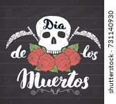 day of the dead  lettering... | Shutterstock .eps vector #731140930