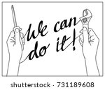 we can do it. woman hands with...   Shutterstock .eps vector #731189608