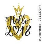 vector hand written hello 2018...   Shutterstock .eps vector #731237344
