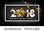 vector 2018 happy new year... | Shutterstock .eps vector #731411686