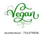 vegan hand written calligraphy... | Shutterstock .eps vector #731479858