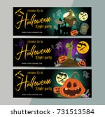 happy halloween party ticket... | Shutterstock .eps vector #731513584