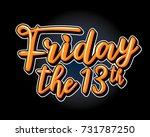 friday the 13th. hand drawn... | Shutterstock .eps vector #731787250