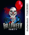 scary clown with a balloon... | Shutterstock .eps vector #731828083