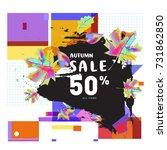 autumn sale memphis style web... | Shutterstock .eps vector #731862850