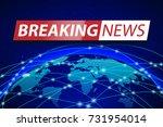 breaking news live on blue... | Shutterstock .eps vector #731954014