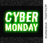 cyber monday glitch text.... | Shutterstock .eps vector #732073159