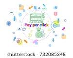pay per clock online payment...   Shutterstock .eps vector #732085348