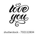 love you vector calligraphy... | Shutterstock .eps vector #732112834