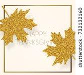 happy thanksgiving day... | Shutterstock .eps vector #732132160