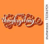 happy thanksgiving fancy brush... | Shutterstock .eps vector #732361924