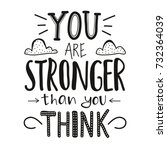 you are stronger than you think.... | Shutterstock .eps vector #732364039