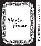decorative vintage frame.... | Shutterstock .eps vector #732473974