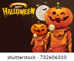 happy halloween  pumpkins treat ... | Shutterstock .eps vector #732606310