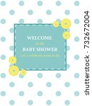 baby shower invitation.  vector ... | Shutterstock .eps vector #732672004