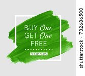 buy 1 get 1 free sale text over ... | Shutterstock .eps vector #732686500