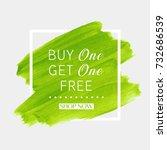buy 1 get 1 free sale text over ... | Shutterstock .eps vector #732686539