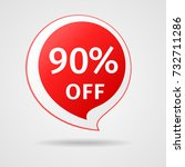 discount sticker with 90  off.... | Shutterstock .eps vector #732711286