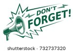 don t forget   advertising sign ... | Shutterstock .eps vector #732737320