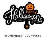 happy halloween calligraphic... | Shutterstock .eps vector #732744658