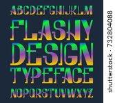 flashy design typeface. rainbow ...   Shutterstock .eps vector #732804088