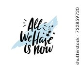 """""""all we have is now"""" motivation ... 