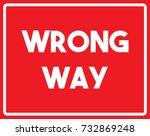 wrong way road sign | Shutterstock .eps vector #732869248