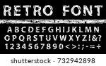 grunge vintage ink font. old... | Shutterstock . vector #732942898