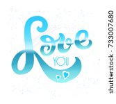 lettering  love you  letters on ... | Shutterstock .eps vector #733007680