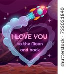 i love you to the moon and back.... | Shutterstock .eps vector #733021840