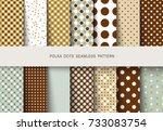 seamless patterns polka dots... | Shutterstock .eps vector #733083754