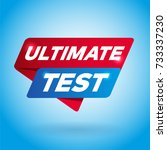 ultimate test arrow tag sign.   Shutterstock .eps vector #733337230