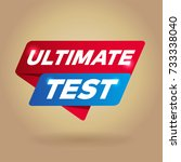 ultimate test arrow tag sign. | Shutterstock .eps vector #733338040