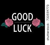 good luck girl power  rose with ... | Shutterstock .eps vector #733559773