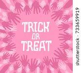 trick or treat. fun card design ... | Shutterstock .eps vector #733659919