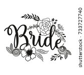 team bride lettering vector... | Shutterstock .eps vector #733727740