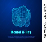 dental x ray. tooth wireframe... | Shutterstock .eps vector #733740409