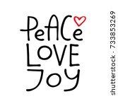 peace love joy   hand drawn... | Shutterstock .eps vector #733853269
