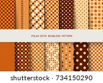 seamless patterns autumn polka... | Shutterstock .eps vector #734150290
