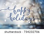 happy holidays  lettering on...   Shutterstock .eps vector #734232706