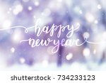 happy new year  lettering on... | Shutterstock .eps vector #734233123