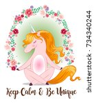 keep calm and be unique cute... | Shutterstock .eps vector #734340244